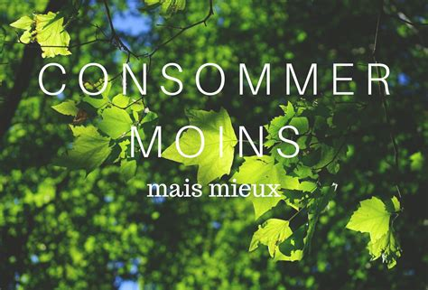 Consommer moins, mais mieux | Cross my Heart and Hope to Die