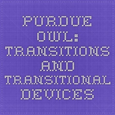 Purdue OWL: Transitions and Transitional Devices | Purdue