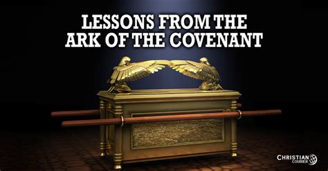 Lessons from the Ark of the Covenant : Christian Courier